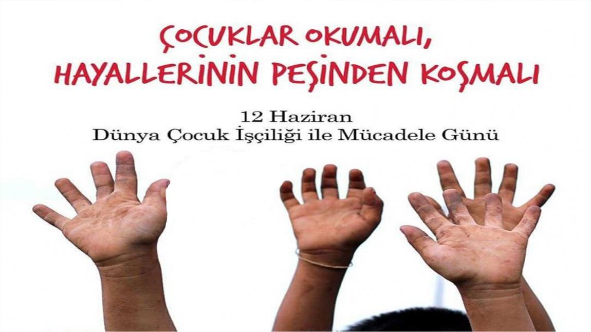 12 Haziran Dünya Çocuk İşçiliğiyle Mücadele Günü